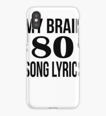 My Brain is 80% Song Lyrics Gift iPhone Case/Skin