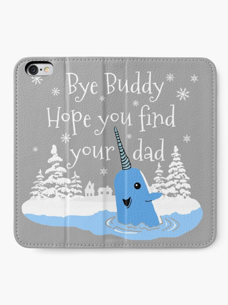 Alternate view of Bye Buddy Hope you find your dad iPhone Wallet