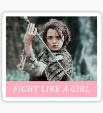 FIGHT LIKE A GIRL: ARYA Sticker