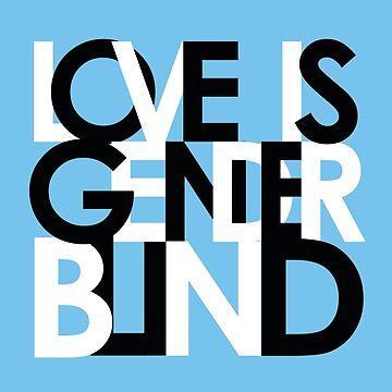 Love Is Gender Blind by goodgonegirl