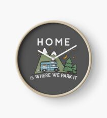 Camping Home Is Where We Park It Campervan Gift Clock