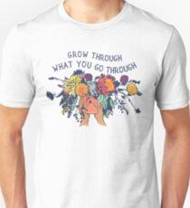 Grow Through What You Go Through Unisex T-Shirt