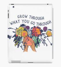 Grow Through What You Go Through iPad Case/Skin
