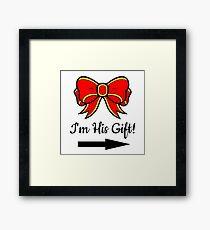 His Gift Framed Print