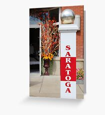 Saratoga  Greeting Card