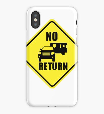 NO RETURN  iPhone Case/Skin