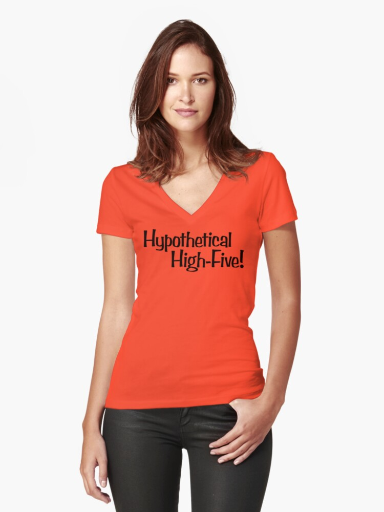 Hypothetical High-Five! Women's Fitted V-Neck T-Shirt Front