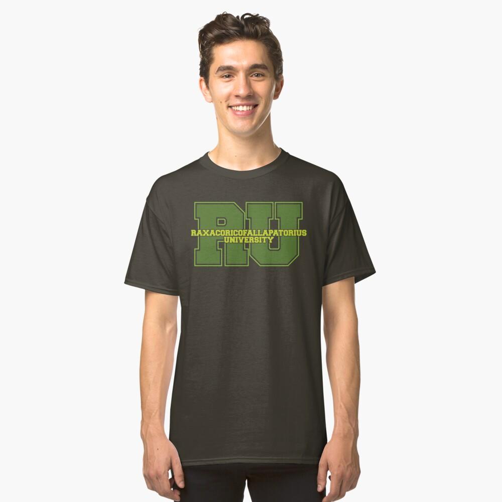 Raxacoricofallapatorius University Classic T-Shirt Front