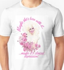 Trixie Mattel - Clinical Depression Unisex T-Shirt