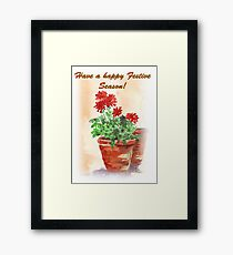 Have A Happy Festive Season! Framed Print