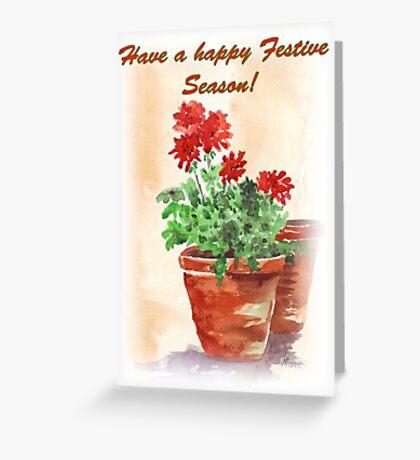 Have A Happy Festive Season! Greeting Card