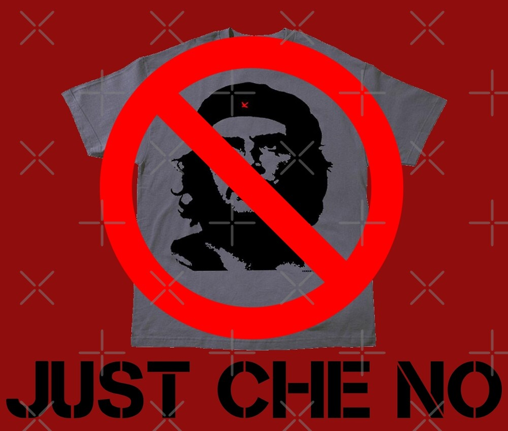 Just Che No by WhoIsJohnMalt
