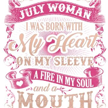 9e3bcf8c8 I am an October Woman I was Born with My Heart on My Sleeve a Fire ...
