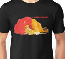 I Killed Mufasa Unisex T-Shirt