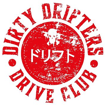 Dirty Drifters Drive Club JDM Sticker by MarkPMB