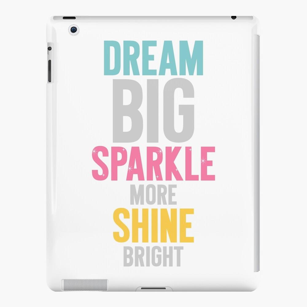 Dream Big iPad Case & Skin