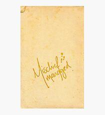 Mischief Managed No.3 Photographic Print