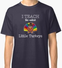 Funny and Cute thanksgiving t-shirt for teachers Classic T-Shirt