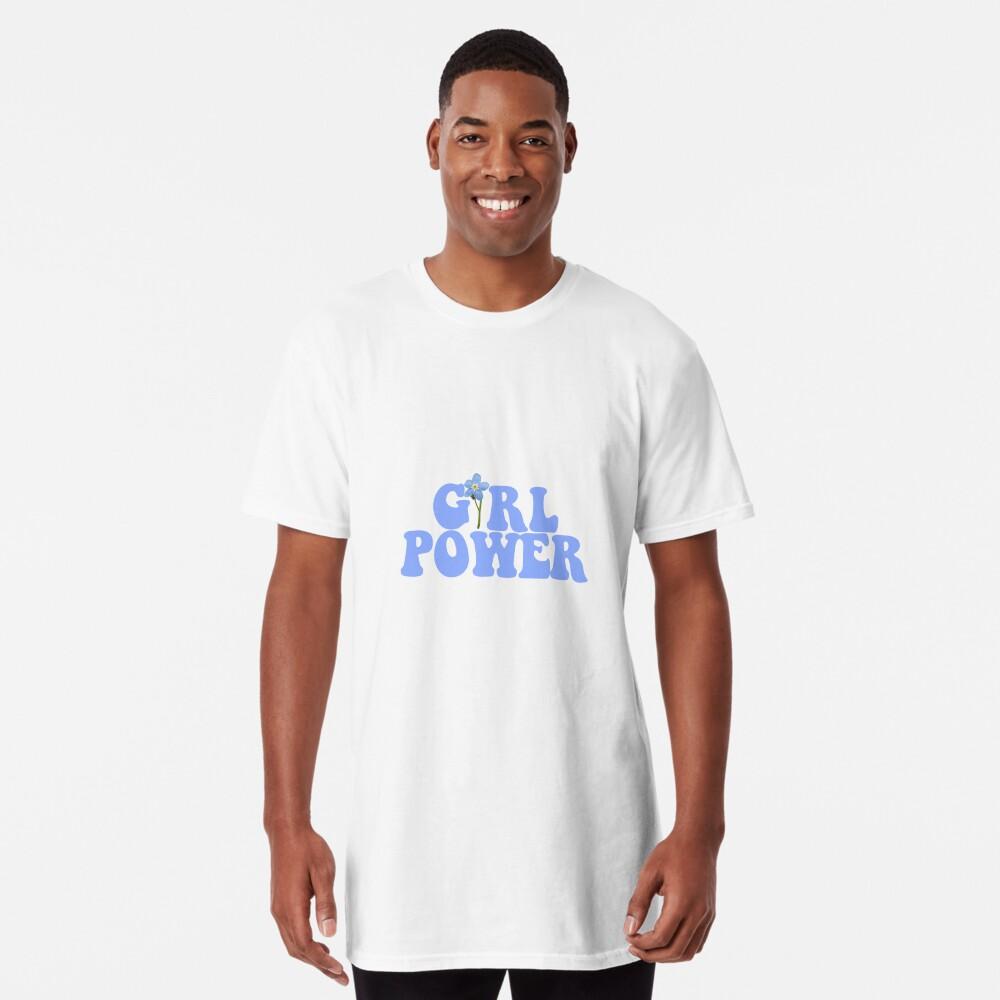 GIRL POWER - Style 13 Long T-Shirt