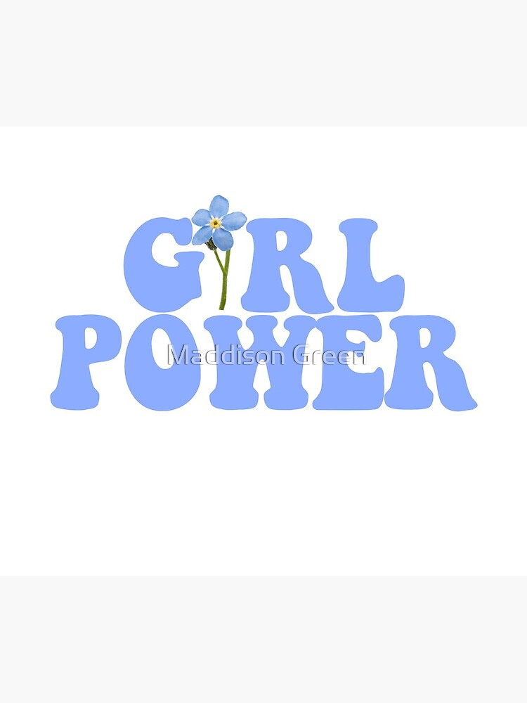 GIRL POWER - Style 13 by maddisonegreen