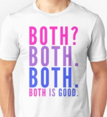 Both is Good - Bisexual Bi Pride Unisex T-Shirt