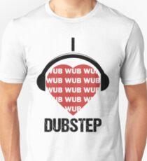 I love Dubstep music shirt Unisex T-Shirt