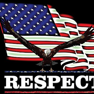 USA Flag RESPECT in white text by futureimaging