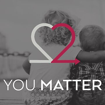 You Matter B&W Card by Choose2Matter