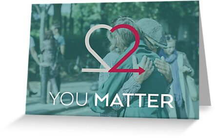 You Matter Tender Teal Greeting Cards & Postcards by Choose2Matter