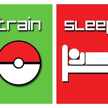 EAT TRAIN SLEEP REPEAT by CrushRush803