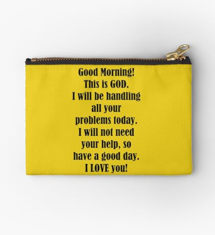 Good Morning from GOD Studio Pouch