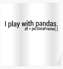 Python Pandas Posters | Redbubble