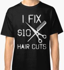 Hair Dresser Barber Hair Stylist And Salon Owner Classic T-Shirt