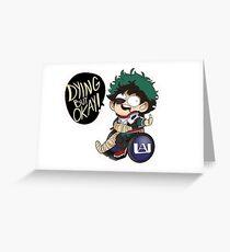 Dying But Okay- Deku Boku no Hero Academia Greeting Card
