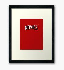 Movies!  Framed Print