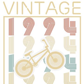 Bicycles vintage awesome since 1994 - Retro Birthday T shirt by oocrazydesignoo