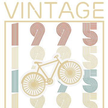 Bicycles vintage awesome since 1995 - Retro Birthday T shirt by oocrazydesignoo
