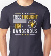 Freethought Is Dangerous - The Power Elite Free Thinking Philosophy T-Shirt Unisex T-Shirt
