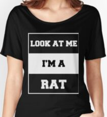 look at me i'm a rat Women's Relaxed Fit T-Shirt