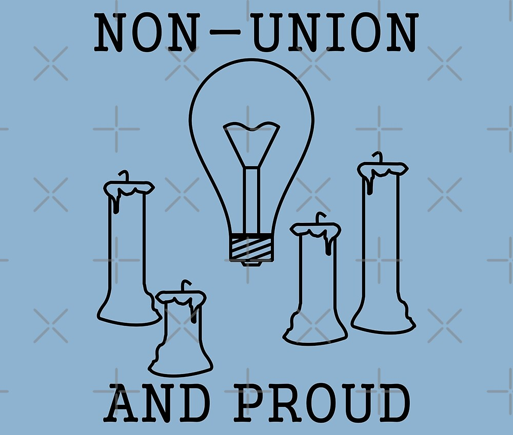 Non-Union And Proud by WhoIsJohnMalt