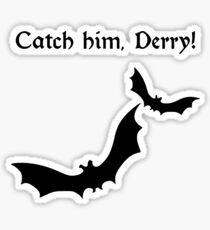 st%2Csmall%2C215x235 pad%2C210x230%2Cf8f8f8.lite 1u1 catch him derry stickers redbubble