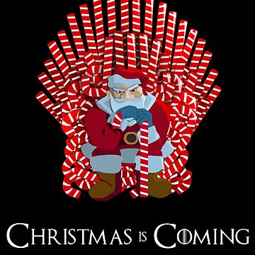 Christmas Is Coming Santa On Candy Cane Throne  by urbnduck