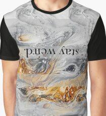Graphic Design - Stay Weird Graphic T-Shirt
