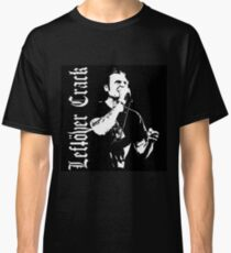 Stza Crack - Leftover Crack Classic T-Shirt