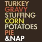 Thanksgiving Food, Helvetica Leftovers  by BootsBoots