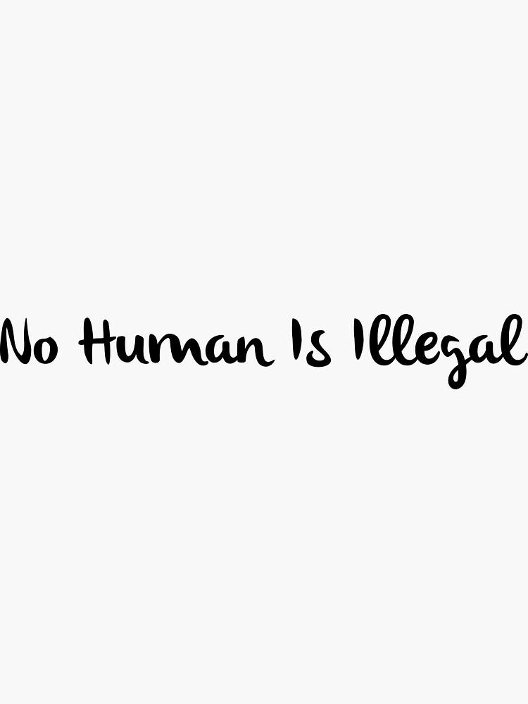 Ningún ser humano es ilegal de JettTurn
