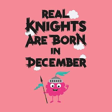 Monster Knights born in December person-Design by ilovecotton