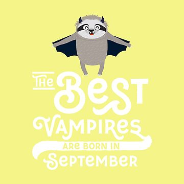 Sloth Vampire bat born in September chilling-Design by ilovecotton