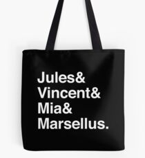 Jules & Vincent & Mia & Marcellus. (in white) Tote Bag