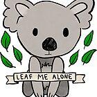 Leaf Me Alone Koala by Brittany Hefren